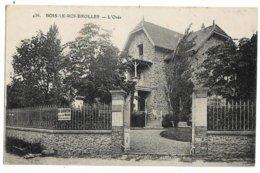 BOIS-le-ROI BROLLES L'Orée Le Deley 436, Envoi 1910 - Bois Le Roi
