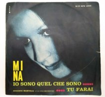 """MA19 Disco Vinile 45 Giri MINA """"IO SONO QUEL CHE SONO / TU FARAI"""" - 7'' Vinyl Record - Dischi In Vinile"""