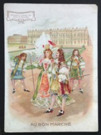 Au Bon Marché – Chromo – Epoque Louis XIV – Palais De Versailles – Imp. Laas & Pécard – LP-2A/4 - Au Bon Marché