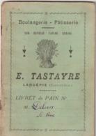 Tarn Et Garonne, Laguépie, Boulanferie E. Tastayre, Livret De Pain - Documents Historiques