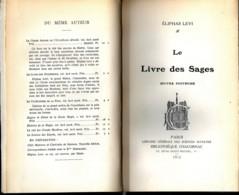 Eliphas Lévi, Le Livre Des Sages, Oeuvre Posthume, 1912, Bibliothèque Chacornac - Books, Magazines, Comics