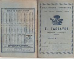 Tarn Et Garonne, Laguépie, Boulanferie E. Tastayre, Livret De Pain - Historical Documents