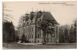 Gevrolles : Château De M. Du Souzy (Photo Lassalas) - Autres Communes