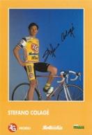 CARTE CYCLISME STEFANO COLAGE SIGNEE TEAM ZG 1993 - Cycling
