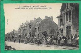 A La Croix D'Anzin (59) Guerre 1914-1918 Retour D'Evacués Vers Denain Et Cambrai (Novembre 1918) 2scans - Anzin