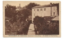 13 – SAINT-REMY-DE-PROVENCE : Grand Hôtel De Provence, Boulevard Victor Hugo - Saint-Remy-de-Provence