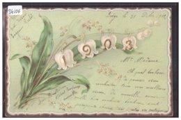 BONNE ANNEE - MILLESIME 1903 - CARTE EN RELIEF - PRÄGE - KARTE - TB - Neujahr