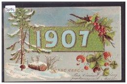 BONNE ANNEE - MILLESIME 1907 - CARTE EN RELIEF - PRÄGE KARTE - TB - Nouvel An