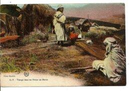 MAROC  Tissage Dans Un Douar Au Maroc   Photo Flandrin Casablanca  Cp écrite Du Camp De Stéfani Le 4 Avril 19!! - Morocco