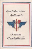 Carte FRANCE LIBRE ,confederation Nationale FRANCE COMBATTANTE , Madame RABY - Documentos Históricos
