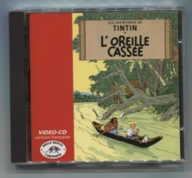 TINTIN  /  L OREILLE  CASSEE  /  VIDEO CD - Autres Collections