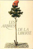 Les Arbres De La Liberté De Collectif (1989) - Livres, BD, Revues