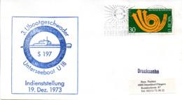 """(UB) BRD Umschlag M. Cachet-Zudruck """"U-BOOT """"U18 S197-Indienststellung 19.Dez.1973"""" EF BRD Mi768 TSt 25.4.75 ECKERNFÖRDE - Submarines"""