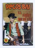 Fumetti - Pecos Bill - N. 21 - Ottobre 1966 - La Rapina Maledetta - Books, Magazines, Comics