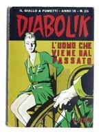 Fumetti - Diabolik - Anno IX - N. 26 - 1970 - L'uomo Che Viene Dal Passato - Boeken, Tijdschriften, Stripverhalen