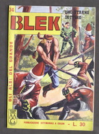 Fumetti - Gli Albi Del Grande Blek N° 74 - 1964 - Uno Strano Dottore - Boeken, Tijdschriften, Stripverhalen