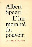 L'immoralité Du Pouvoir De Albert Speer (1987) - Books, Magazines, Comics