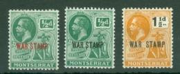 Montserrat: 1917/19   KGV 'War Tax' OVPT   SG60b-62     MH - Montserrat