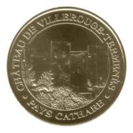 Monnaie De Paris , 2012 , Villerouge - Termenès , Château , Les 3 Tours - Monnaie De Paris
