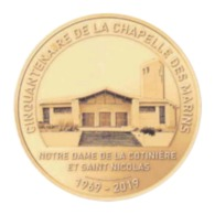 Monnaie De Paris , 2019 , Saint Pierre D' Oléron , La Cotinière , Cinquantenaire Chapelle Des Marins - Monnaie De Paris