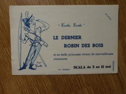 BUVARD   SCALA DU 5 AU 11 MAI LE DERNIER ROBIN DES BOIS - Cine & Teatro