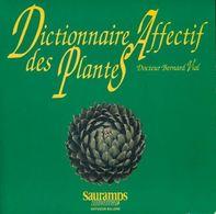 Dictionnaire Affectif Des Plantes De Bernard Vial (1990) - Livres, BD, Revues