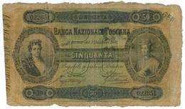 50 LIRE BANCA NAZIONALE TOSCANA MATRICE 23/12/1883 MB/BB - [ 1] …-1946 : Regno