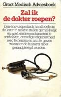 Peter Van ANTWERPEN, Rie Van ANTWERPEN, Joan GOMEZ - Zal Ik De Dokter Roepen? - Sachbücher