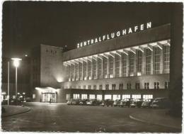W4991 Berlin - Tempelhof - Zentralflughafen - Auto Cars Voitures - Nacht Night Nuit Notte Noche / Viaggiata - Tempelhof