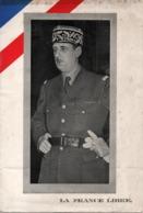 PROPAGANDE #22 WWII GUERRE 1939 1945 LA FRANCE LIBRE AFFICHETTE DE GAULLE FFL FAFL FNFL - 1939-45