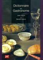 Dictionnaire Du Gastronome De Benoît Vitaux (2008) - Books, Magazines, Comics