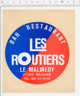 Autocollant Sticker Publicité Bar Restaurant Les Routiers Le Malmedy 21200 Beaune (21) ADH 21/21 - Stickers