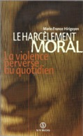 Le Harcèlement Moral Par Marie-France Hirigoyen - Health