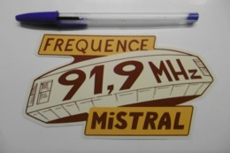 Autocollant Stickers Médias RADIO FREQUENCE MISTRAL 91.9 MHZ - Pegatinas