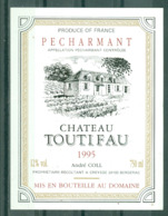 BERGERAC - CHÂTEAU TOUTIFAU 1995 APPELLATION PECHARMANT CONTROLEE (Etiquette Neuve)  12 % Vol.   750 Ml - Bergerac