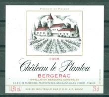 BERGERAC - CHÂTEAU LE PLANTOU 1995 APPELLATION BERGERAC CONTROLEE (Etiquette Neuve)  11,5 % Vol.   75 Cl - Bergerac