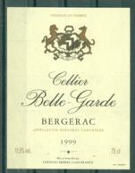 BERGERAC - CELLIER BELLE-GARDE - 1999 APPELLATION BERGERAC CONTROLEE (Etiquette Neuve)  11,5 % Vol.   75 Cl - Bergerac