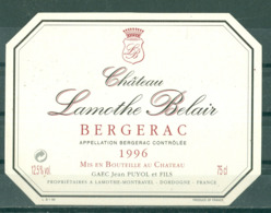 BERGERAC - CHATEAU LAMOTHE BELAIR - 1996 - APPELLATION BERGERAC CONTROLEE (Etiquette Neuve)  12,5 % Vol.   75 Cl - Bergerac