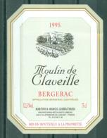 BERGERAC - MOULIN DE CLAVEILLE - 1995 - APPELLATION BERGERAC CONTROLEE (Etiquette Neuve)  12,5 % Vol.   75 Cl - Bergerac