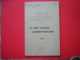 LIVRET IL FAUT REFAIRE L'ARMEE FRANCAISE EXPOSE DU  GENERAL D'ARMEE DE LATTRE DE TASSIGNY 146 ECOLE DE CADRES DE SAINT M - Francese