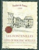 BERGERAC - LES FONTENILLES - 1999 - APPELLATION BERGERAC MOELLEUX CONTROLEE (Etiquette Neuve)  11,5 % Vol.   75 Cl - Bergerac