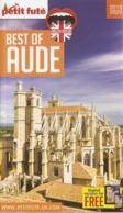 Best Of Aude - Petit Futé 2019/20 - NEW - South West Of France, Carcassonne, Narbonne - Exploration/Voyages