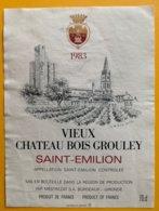 11720 -  Vieux Château Bois Grouley 1983 Saint Emilion - Bordeaux