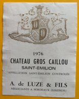 11721 - Château Gros Caillou 1976 Saint Emilion - Bordeaux