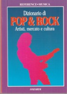 DIZIONARIO DI POP E ROCK - Dizionari