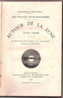 """JULES VERNE - """" AUTOUR  De La LUNE """" 44 Dessins De E. Bayard . Editeur HETZEL - Aventure"""