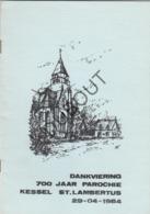 KESSEL Sint Lambertus Dankviering 1984  (R190) - Oud