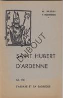 Saint Hubert D'Ardenne - Auteur M.Dessoy 1959  (R188) - Oud