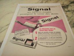 ANCIENNE  PUBLICITE EXTRAORDINAIRE DENTIFRICE SIGNAL 1961 - Perfume & Beauty