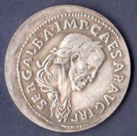 MONETA   IMPERO  ROMANO  - I  Impero , GALBA CESARE AUGUSTO  68-69 D.C. ( Copy) - Specimen